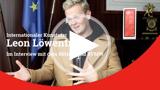 Kunststar Leon Löwentraut spricht über seine Arbeit.