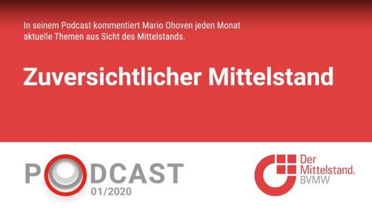 In seinem monatlichen Podcast stellt Mario Ohoven die Ergebnisse der Unternehmerumfrage 2020 vor.