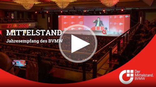 Video vom BVMW-Jahresempfang 2020 in Berlin.