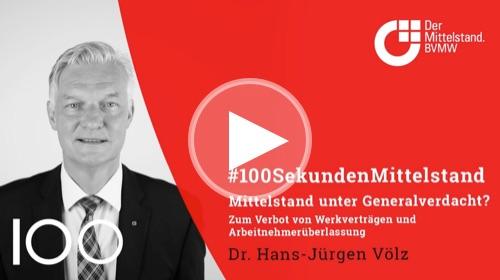 BVMW-Chefvolkswirt Dr. Hans-Jürgen Völz spricht sich gegen ein generelles Verbot von Werkverträgen und Arbeitnehmerüberlassung aus.