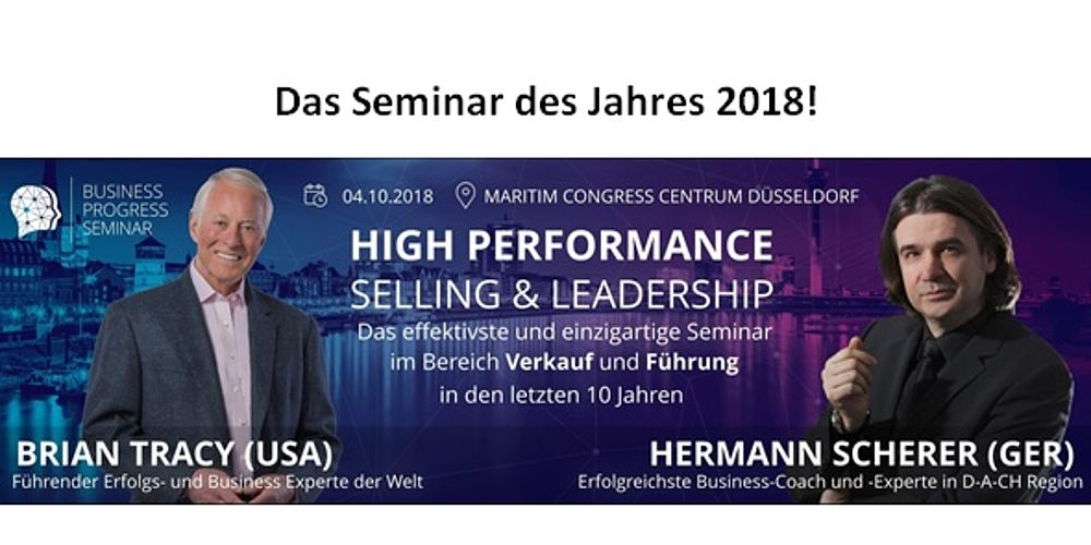 "Seminar ""HIGH PERFORMANCE SELLING & LEADERSHIP"" am 04.10.2018 in Düsseldorf"