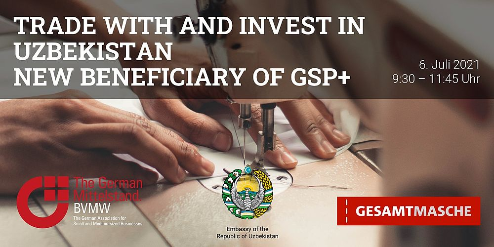 Trade with and invest in Uzbekistan – new beneficiary of GSP+