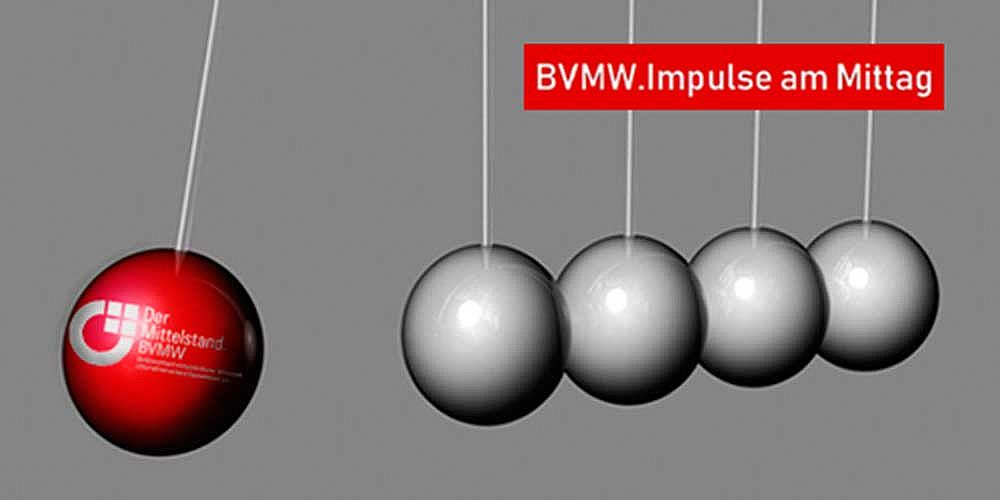 SAVE THE DATE: 13.11.2019: BVMW.Impulse am Mittag zu Work-Life-Health